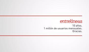 Imagen de ENTRELINEAS.info lanzó su campaña por el décimo aniversario