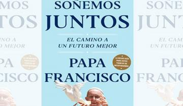 Imagen de El papa Francisco publicará un libro sobre sus pensamientos y propuestas acerca de la pandemia