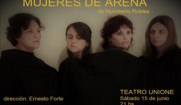 """Imagen de """"Mujeres de Arena"""" en el Teatro Unione"""